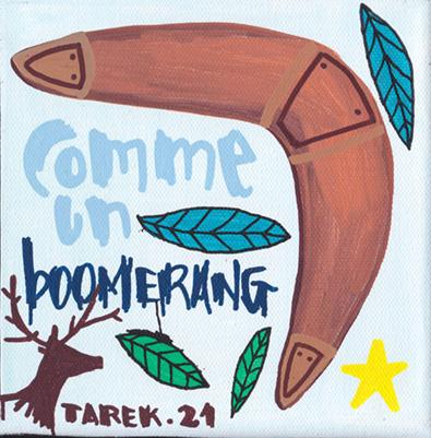 Comme 1 boomerang - Tarek - Gainsbourg - Galerie JPHT - 0002