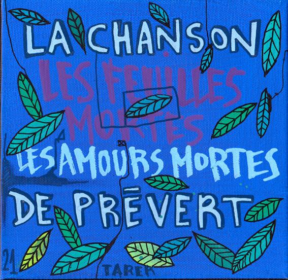 La chanson les feuilles mortes Prévert - Tarek - Gainsbourg - Galerie JPHT